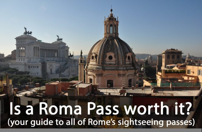 Is a Roma Pass worth it?
